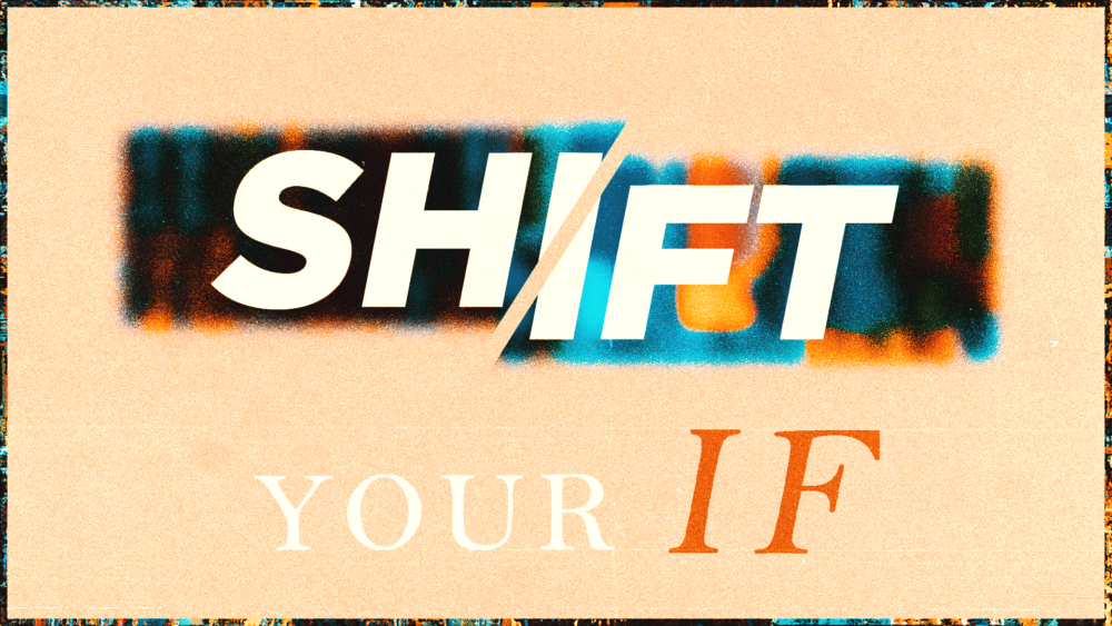 Shift Your If